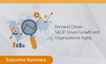 xExecutive Summary: Demand driven S&OP
