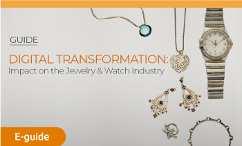 E-guide:Digital Transformation: impact on jewelry&watch Brands