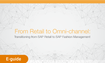 E-guide: From Retail to Ominichannel