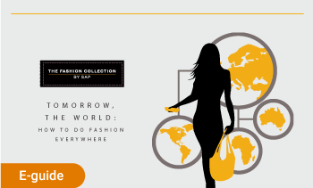 E-guide:tommorrow, the world: how to do Fashion Everywhere